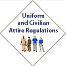 Uniform and Civilian Attire Regulations