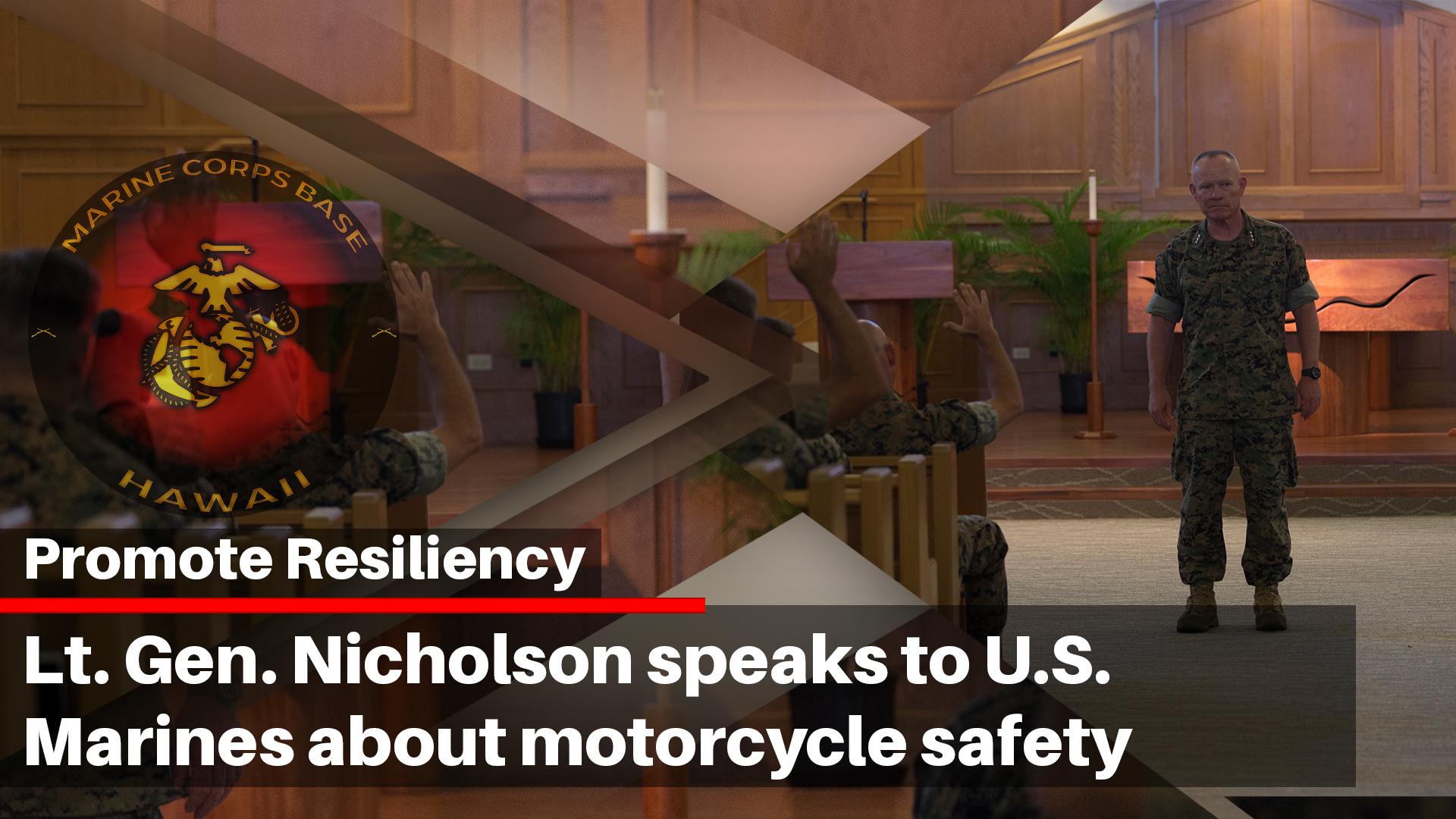 Lt. Gen. Nicholson speak to U.S. Marines about motorcycle safety